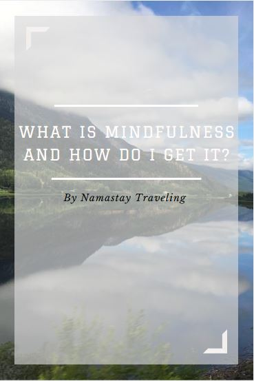 how to achieve mindfulness in your daily life