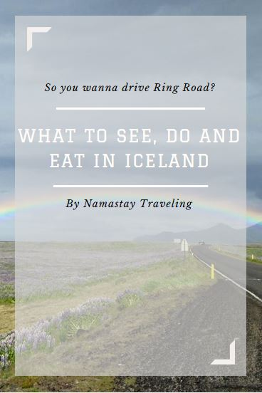 what to see do and eat in iceland when driving around ring road